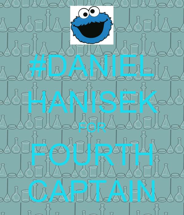 #DANIEL HANISEK FOR FOURTH CAPTAIN