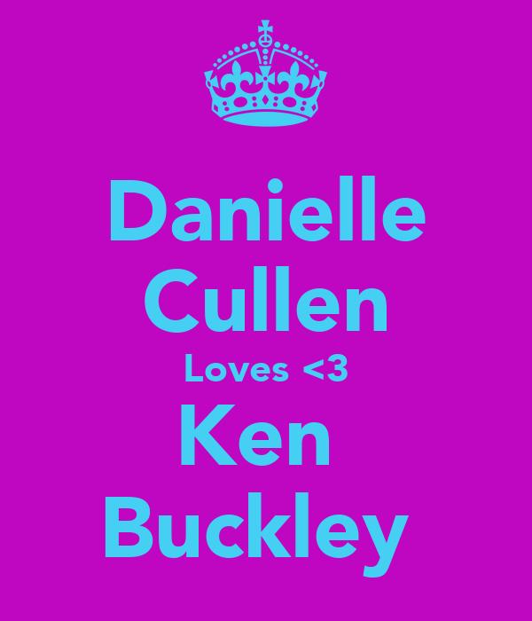 Danielle Cullen Loves <3 Ken  Buckley