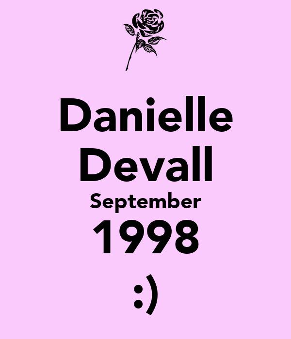 Danielle Devall September 1998 :)