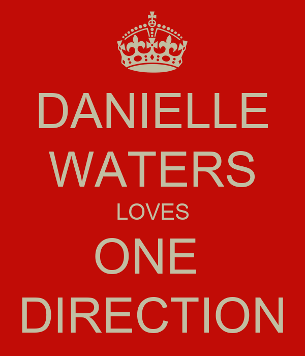 DANIELLE WATERS LOVES ONE  DIRECTION