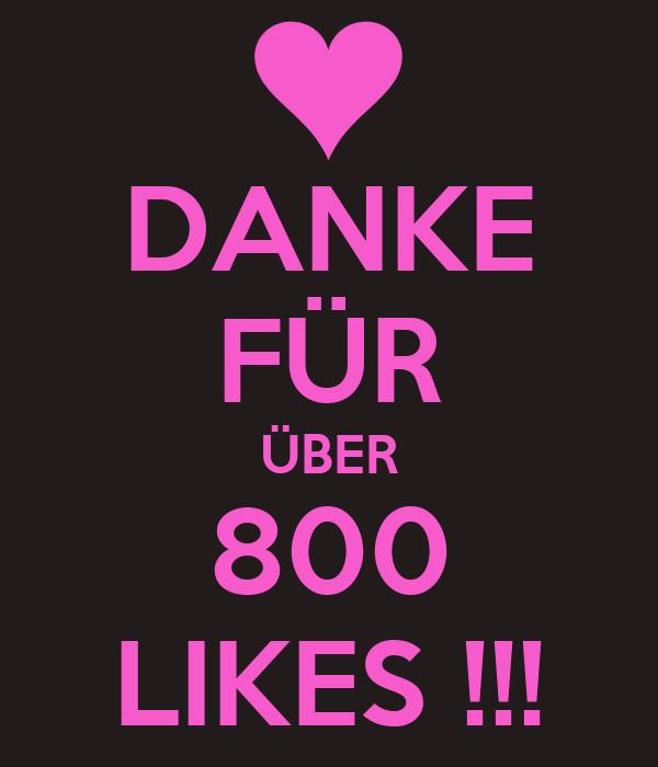 DANKE FÜR ÜBER 800 LIKES !!!