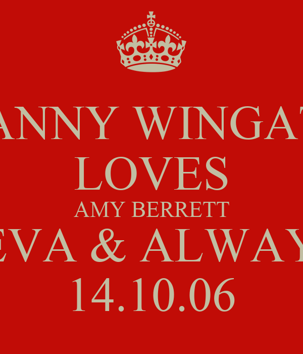 DANNY WINGATE LOVES AMY BERRETT 4EVA & ALWAYZ 14.10.06