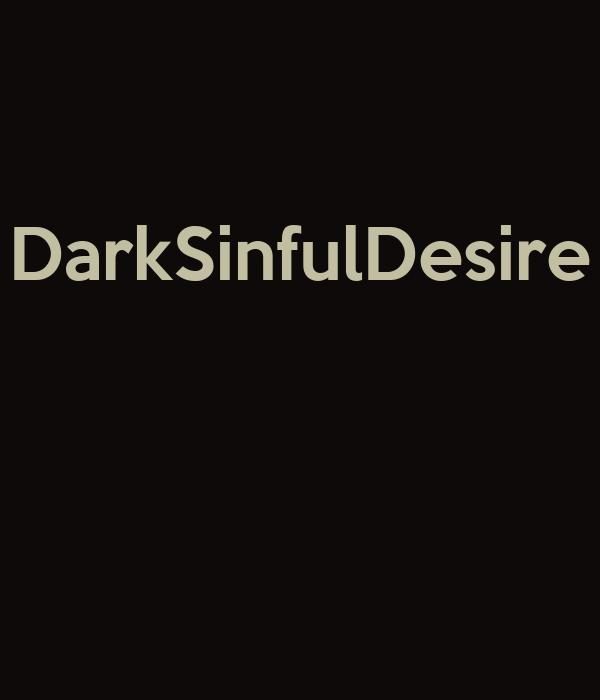 DarkSinfulDesire
