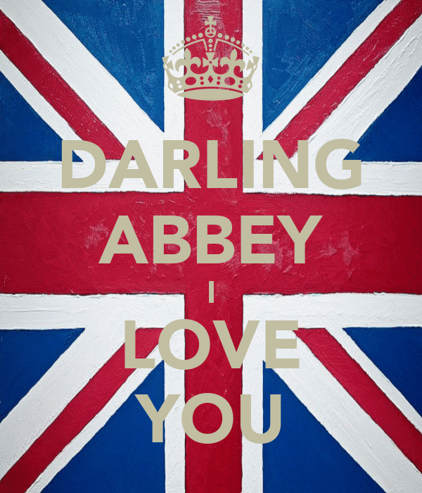 DARLING ABBEY I LOVE YOU