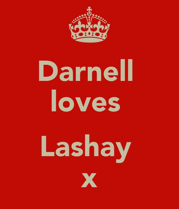Darnell  loves   Lashay  x