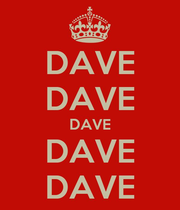 DAVE DAVE DAVE DAVE DAVE