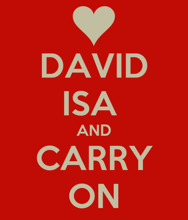 DAVID ISA  AND CARRY ON