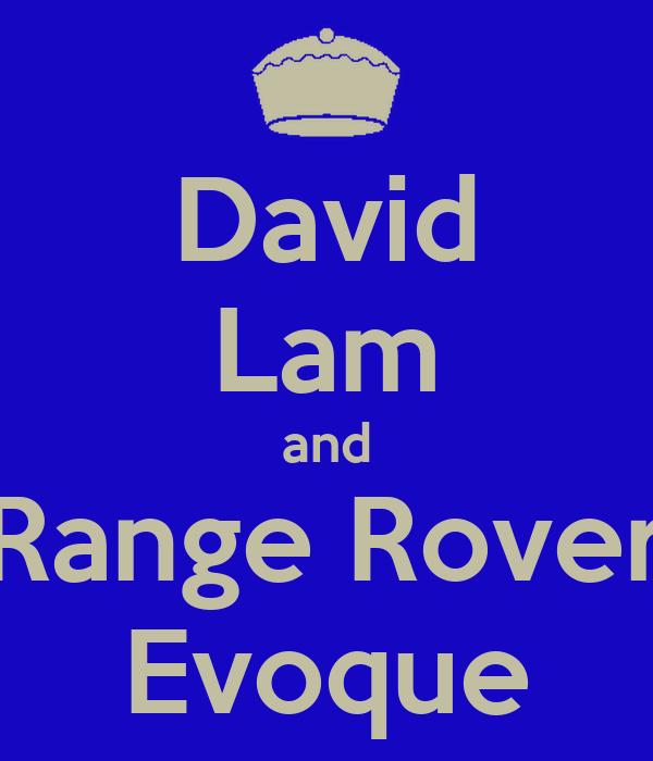 David Lam and Range Rover Evoque