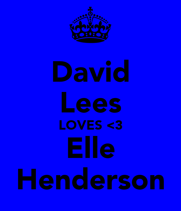 David Lees LOVES <3 Elle Henderson