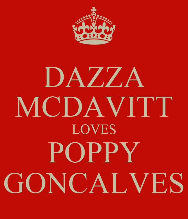 DAZZA MCDAVITT LOVES POPPY GONCALVES