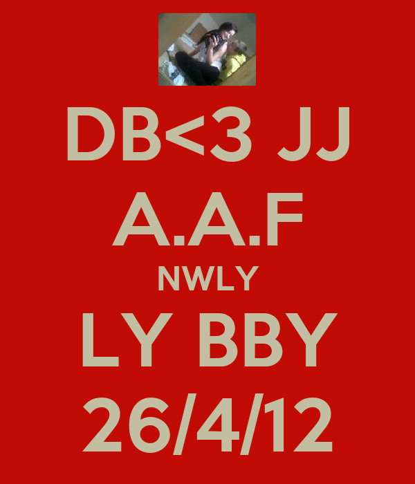 DB<3 JJ A.A.F NWLY LY BBY 26/4/12