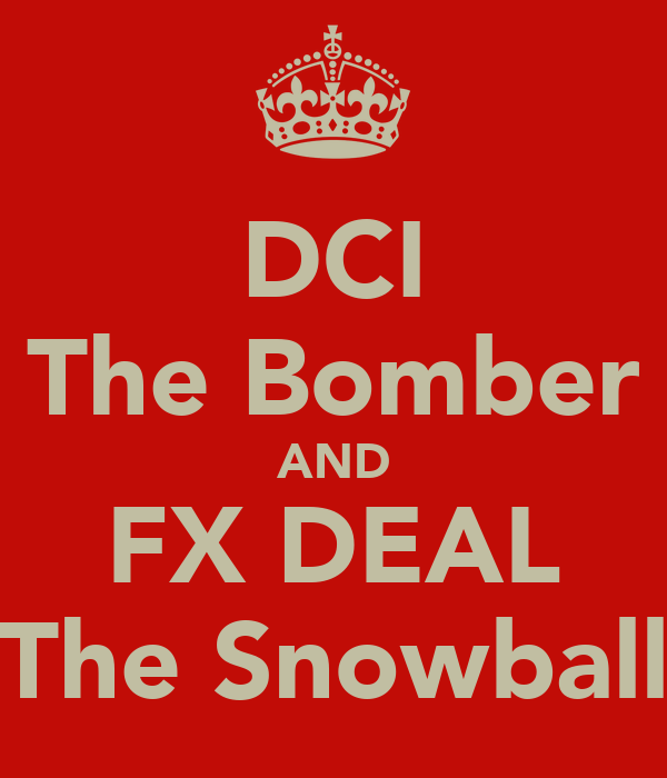 DCI The Bomber AND FX DEAL The Snowball