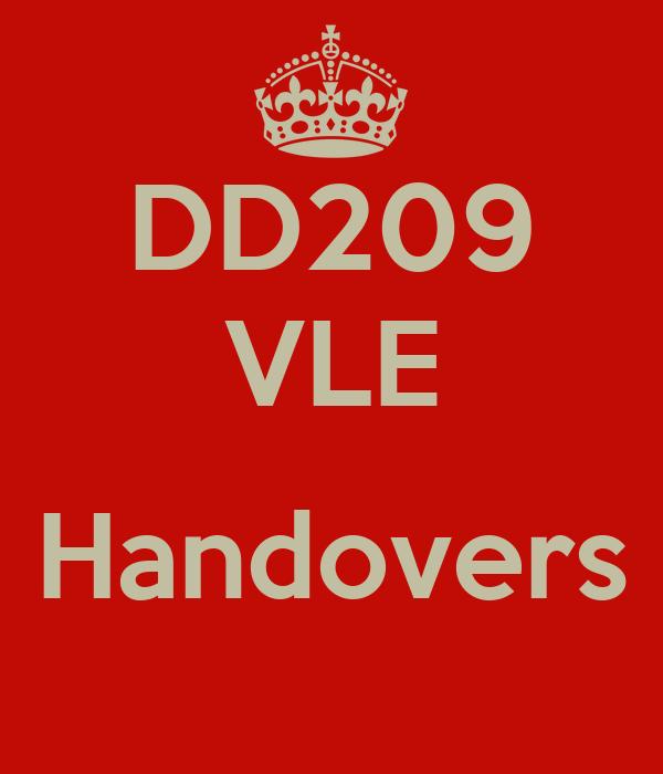 DD209 VLE  Handovers