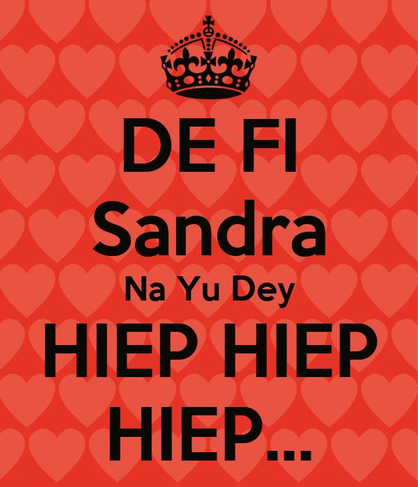 DE FI Sandra Na Yu Dey HIEP HIEP HIEP...