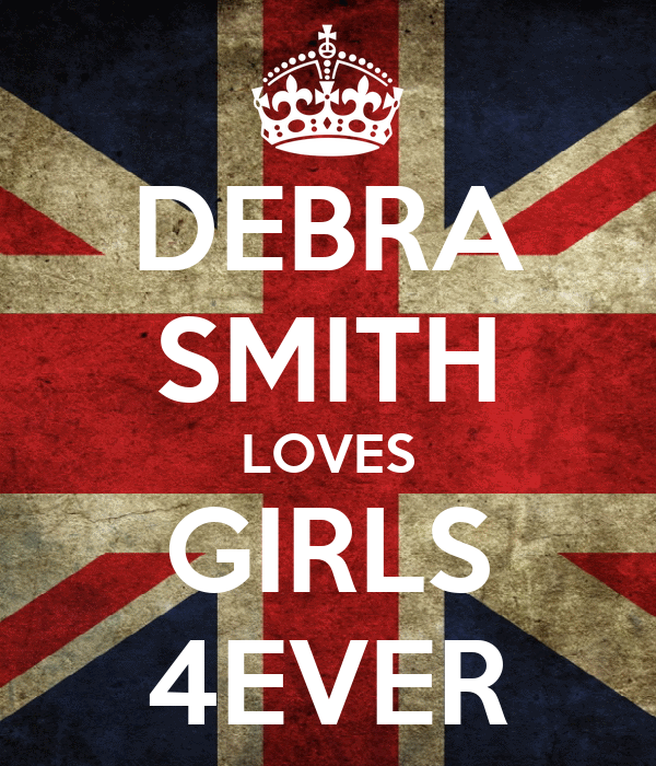 DEBRA SMITH LOVES GIRLS 4EVER
