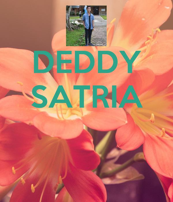 DEDDY SATRIA