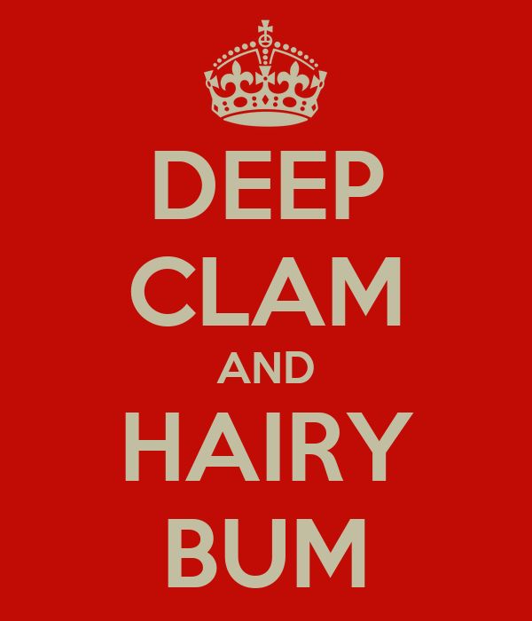 DEEP CLAM AND HAIRY BUM