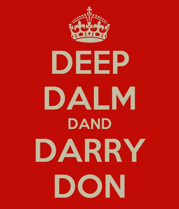 DEEP DALM DAND DARRY DON