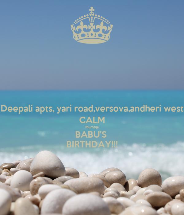 Deepali apts, yari road,versova,andheri west CALM Mumbai BABU'S  BIRTHDAY!!!
