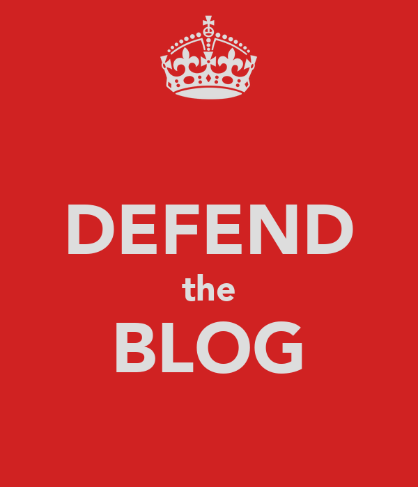 DEFEND the BLOG