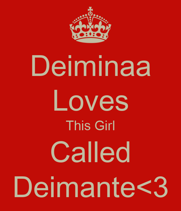 Deiminaa Loves This Girl Called Deimante<3