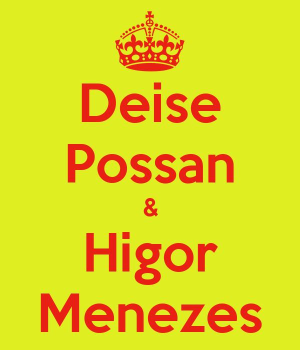 Deise Possan & Higor Menezes