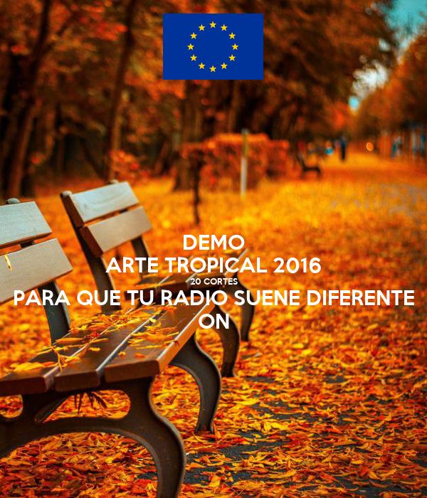 DEMO ARTE TROPICAL 2016 20 CORTES PARA QUE TU RADIO SUENE DIFERENTE ON