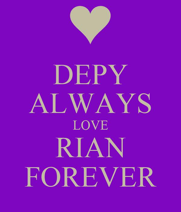 DEPY ALWAYS LOVE RIAN FOREVER