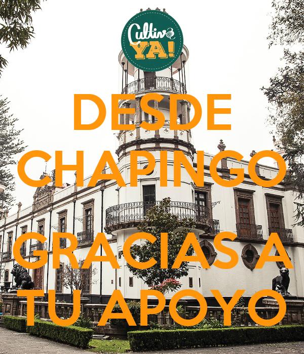 DESDE CHAPINGO  GRACIAS A TU APOYO