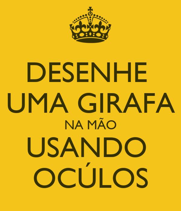 DESENHE  UMA GIRAFA NA MÃO USANDO  OCÚLOS