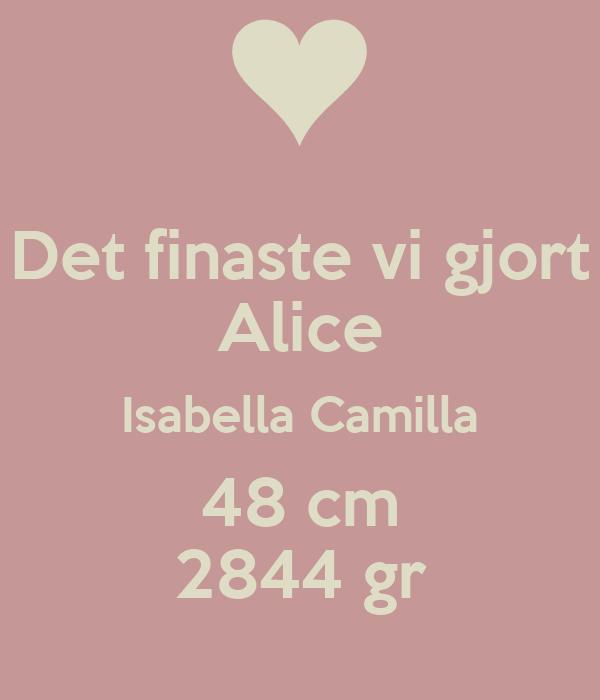 Det finaste vi gjort Alice Isabella Camilla 48 cm 2844 gr