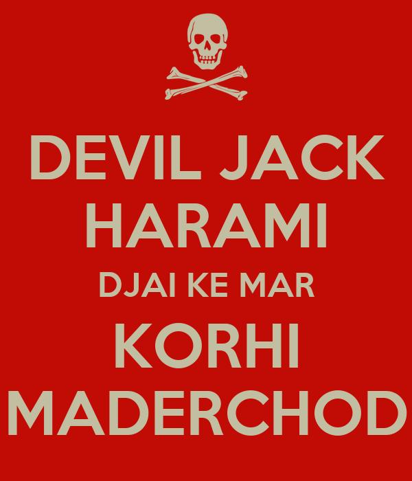 DEVIL JACK HARAMI DJAI KE MAR KORHI MADERCHOD