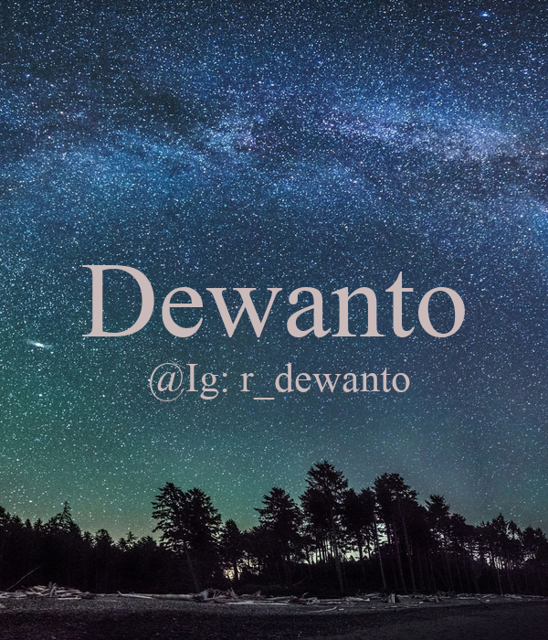 Dewanto  @Ig: r_dewanto
