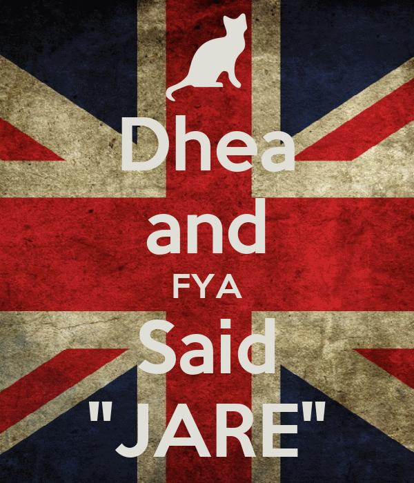 """Dhea and FYA Said """"JARE"""""""