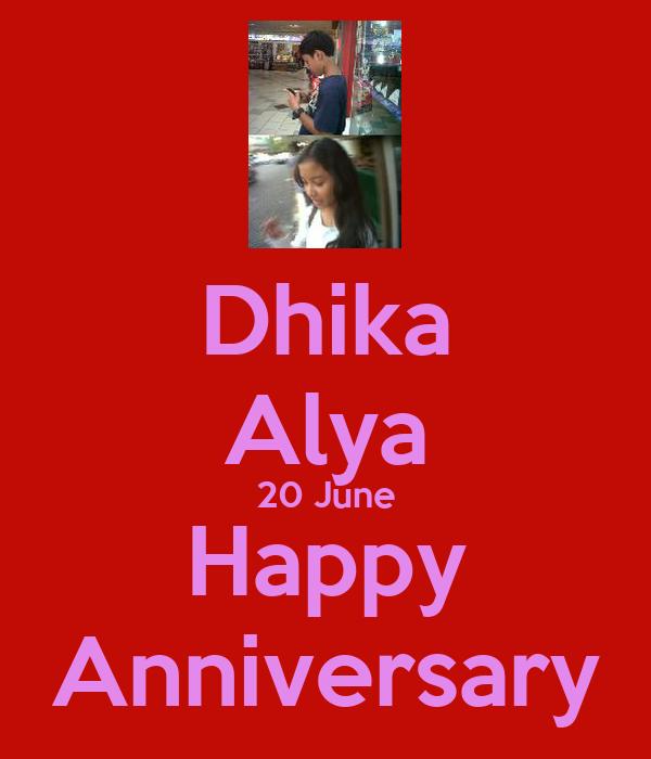Dhika Alya 20 June Happy Anniversary