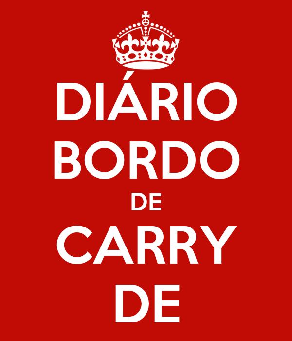 DIÁRIO BORDO DE CARRY DE