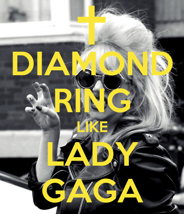 DIAMOND RING LIKE LADY GAGA