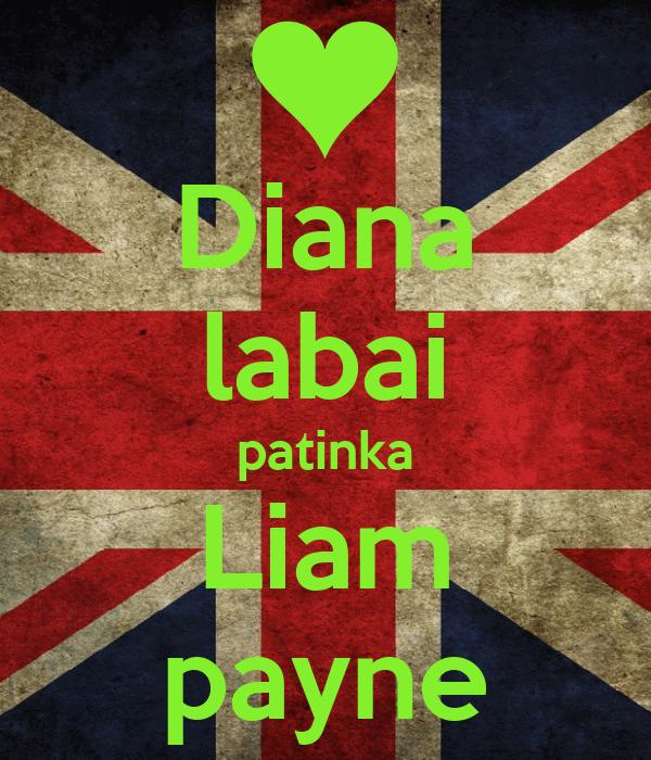 Diana labai patinka Liam payne