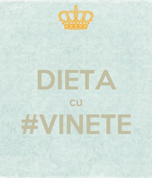 DIETA cu #VINETE