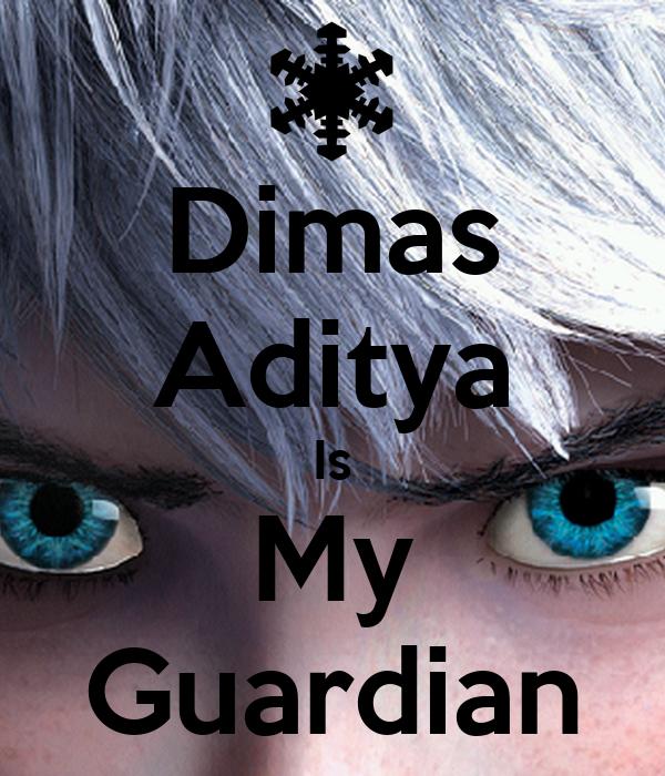 Dimas Aditya Is My Guardian