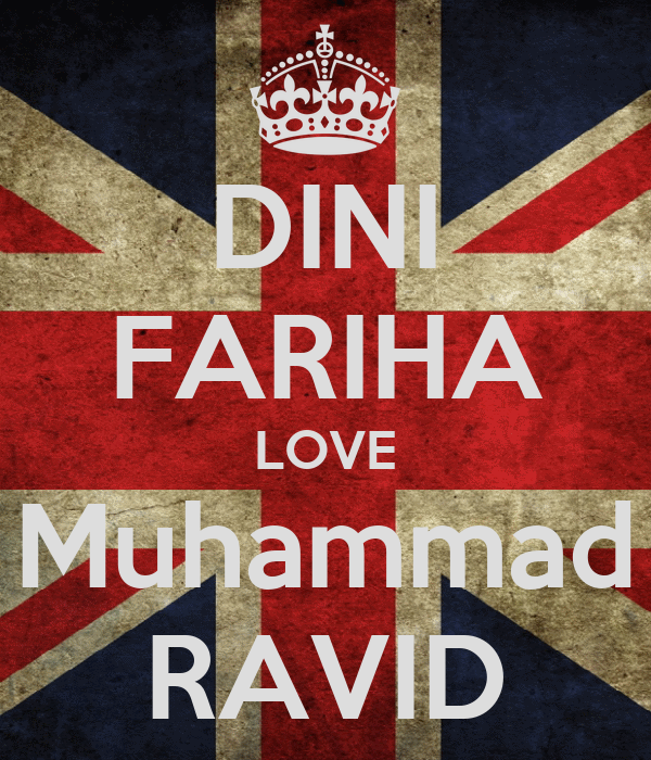 DINI FARIHA LOVE Muhammad RAVID