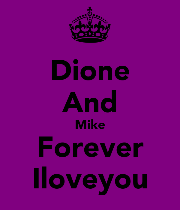 Dione And Mike Forever Iloveyou