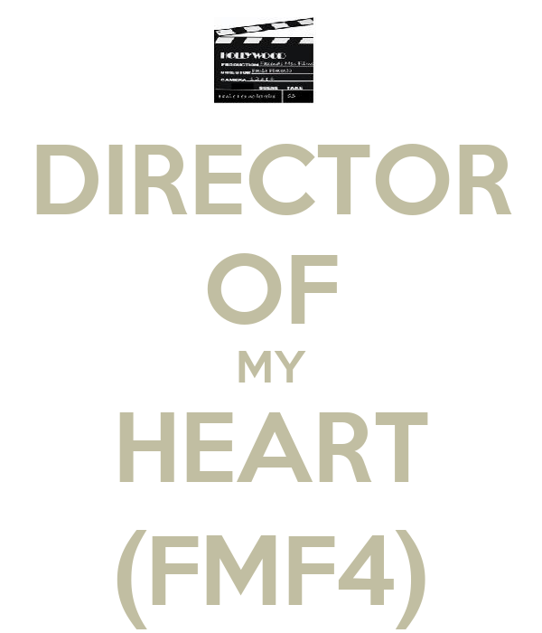 DIRECTOR OF MY HEART (FMF4)