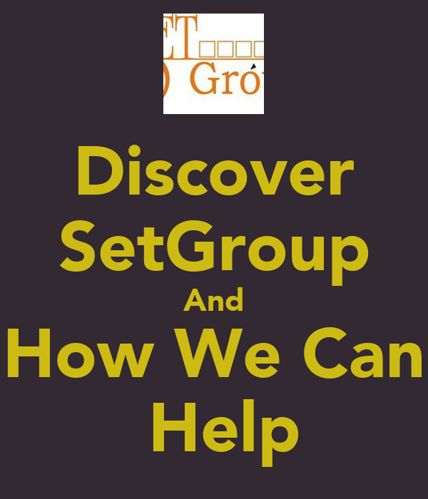 Discover SetGroup And How We Can  Help