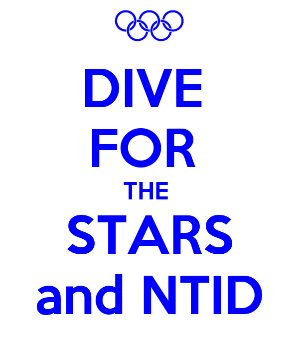 DIVE  FOR  THE  STARS and NTID