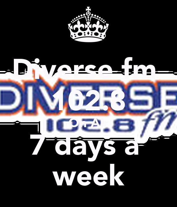 Diverse fm  102.8 On Air 7 days a  week