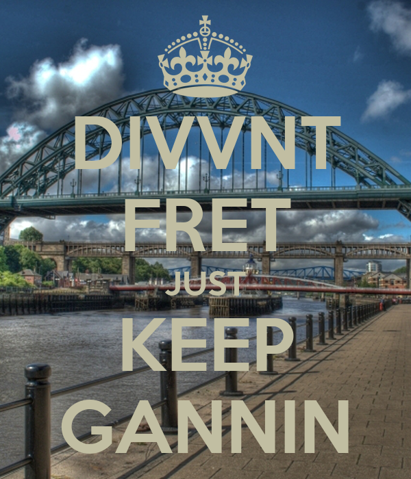 DIVVNT FRET JUST KEEP GANNIN