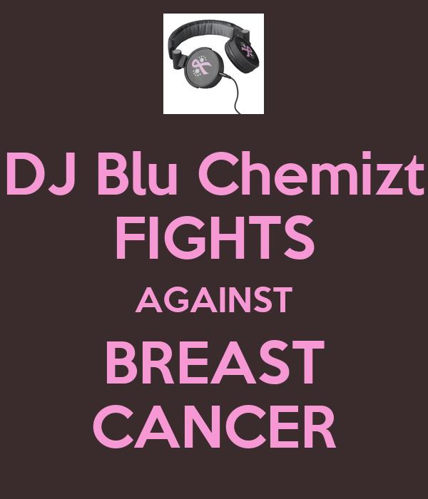 DJ Blu Chemizt FIGHTS AGAINST BREAST CANCER