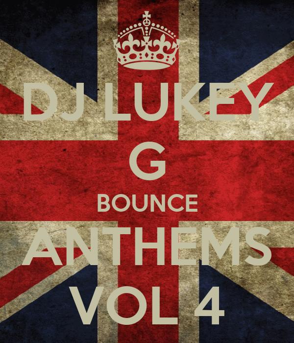 DJ LUKEY G BOUNCE ANTHEMS VOL 4