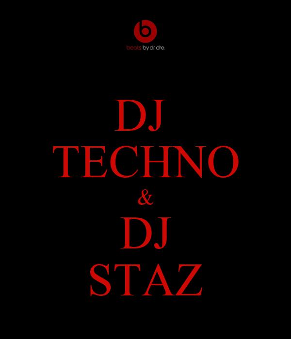 DJ  TECHNO & DJ STAZ